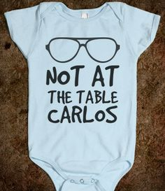 NOT AT THE TABLE CARLOS HANGOVER BABY one-piece