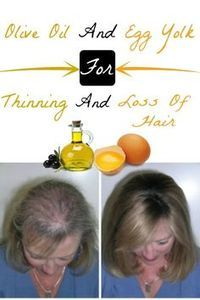Olive Oil and Egg Yolk For Thinning and Loss Of Hair | Home Remedies And Skin Care