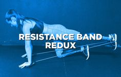 You can literally do resistance band training anywhere.