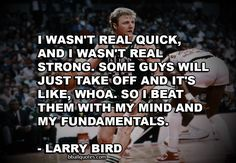 basketball quotes   basketball quote by Larry Legend about the importance of fundamentals