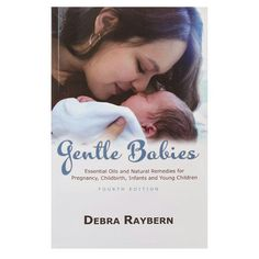 Book for oils on pregnancy, babies, and toddlers