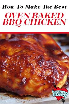 This super moist bbq chicken is marinated and then baked in the oven to juicy perfection. Top with your favorite barbecue sauce for a simple dinner that is full of flavor and easy to make. Barbeque Chicken Recipes, Oven Baked Bbq Chicken, Easy Bbq Chicken, Easy Chicken Dinner Recipes, Baked Chicken Breast, Chicken Bbq Sauce, Barbeque Chicken Grilled, Grilling Recipes, Baked Bbq Chicken Thighs