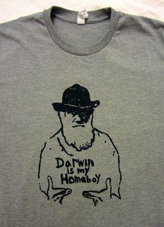 Darwin is My Homeboy