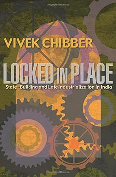 Locked in Place StateBuilding and Late Industrialization in India >>> ** AMAZON BEST BUY **