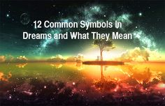 """By Anna Hunt  """"The dream is a little hidden door in the innermost and most secret recesses of the soul, opening into that cosmic night which was psyche long.. 12 symbols in dreams and what they mean"""