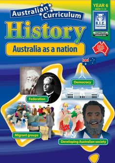 Australian Curriculum History: Australia as a nation. Federation, democracy, migrant groups and developing Australian society. Primary History, Teaching History, Science Resources, Teacher Resources, Teacher Registration, Australian Politics, Year 6, Australian Curriculum, Citizenship