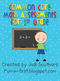 Fun in First Grade: Common Core Math Assessment Packet