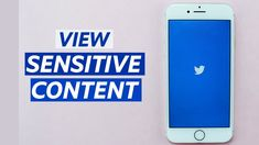 How To View Sensitive Content On Twitter Twitter App, Android Apps, Content