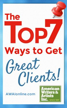 Finding and getting hired by great clients is a need every copywriter has. Steve Slaunwhite gives you the 7 best ways to get clients. Advertising Words, Advertising Space, Promotion Strategy, Self Promotion, Special Interest Groups, Writing Assignments, Copywriter, Writing Jobs, Marketing Professional