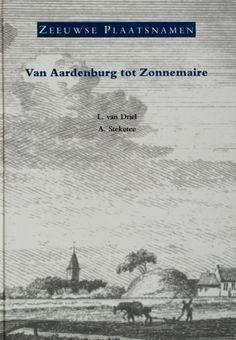Zeeuwse plaatsnamen - L. van Driel