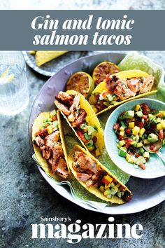 The fresh flavours of a G&T work brilliantly in this Mexican-inspired sharing dinner, which is surprisingly quick and easy to prepare Gin Recipes, Salmon Recipes, Seafood Recipes, Healthy Recipes, Salmon Tacos, Cooking Recipes For Dinner, Cook Up A Storm, Gin And Tonic, Summer Salads