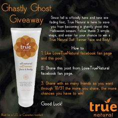 Enter and win a full size True Natural Selfless Tanning Lotion for body and face!