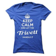 Cool Keep calm and let the Trivett handle it !!! Shirts & Tees
