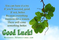 Good Luck Messages, Wishes and Good Luck Quotes - Messages, Wordings and Gift Ideas Exam Wishes Good Luck, Good Luck Quotes, Birthday Wishes Greetings, Workout Videos For Women, Everything Happens For A Reason, Nutrition Information, Girl Humor, Girl Quotes, Food Print