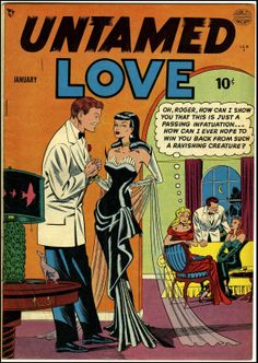 Untamed Love #1, January 1950. Cover art by Bill Ward.