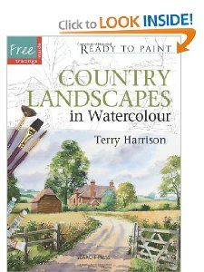 Country Landscapes in Watercolour (Ready to Paint): Terry Harrison: 9781844486434: Amazon.com: Books