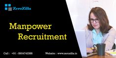 Manpower Recruitment Company In Bangalore Website : www.zerozilla.in Call : +91 - 8904742388