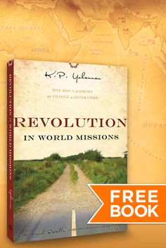Whole communities are being transformed by Christ's love. Your life might just be transformed too! Get your free copy of Revolution in World Missions.