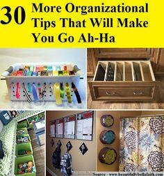 30 More Organizational Tips That Will Make You Go Ah-Ha