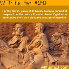 Georgia once banned all lawyers - WTF fun facts
