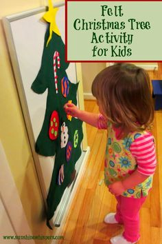 Felt Christmas Tree Activity for Kids- Sunshine Whispers  http://www.sunshinewhispers.com/2014/12/felt-christmas-tree-activity/