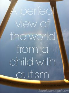 perfect view of the world #autism
