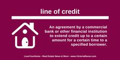 Today's Real Estate Term: line of credit - #LoveYourHome #RealEstate