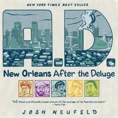 NONFICTION REPORTING! : A.D.: New Orleans After the Deluge