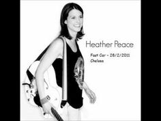 Heather Peace - Better than you - 28.2.11 Chelsea - YouTube