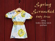 Free pattern: Baby Sleep Sack or Spring Scrunched Baby Dress – Sewing Sewing Projects For Kids, Sewing For Kids, Baby Sewing, Sew Baby, Diy Projects, Kids Wardrobe, Sleep Sacks, Cute Outfits For Kids, Baby Patterns