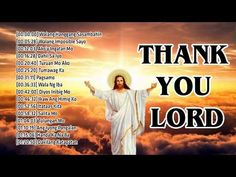 Be Loved Tagalog Jesus Songs 2020 - Top 50 Best Tagalog Praise and Worship Songs Of All Time Jesus Songs, Christian Song Lyrics, Praise And Worship Songs, Tagalog, Morning Prayers, Jesus Loves You, Replay, All About Time, Love You