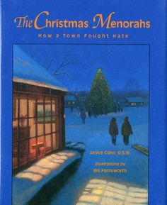 The Christmas Menorahs: How a Town Fought Hate (Concept Books (Albert Whitman)) by Janice Cohn, http://www.amazon.com/dp/0807511536/ref=cm_sw_r_pi_dp_BMKXqb0FN1BZT