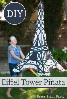 Eiffel Tower Pinata DIY- Paris Party - Press Print Party! — Follow the instructions and the free pattern to make an awesome Eiffel Tower Piñata worthy of Ooh La Las! —