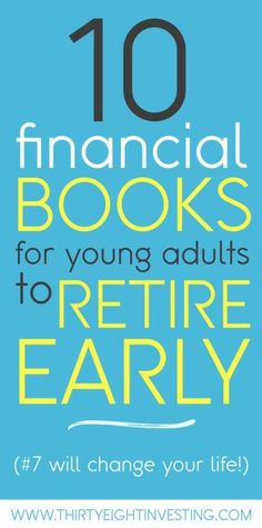 10 Books Students Should Read to Retire Early – ThirtyEight Investing – finanzas personales Planning Budget, Financial Planning, Financial Apps, Financial Literacy, Leadership, Money Book, Money Makeover, Finance Books, Finance Tips