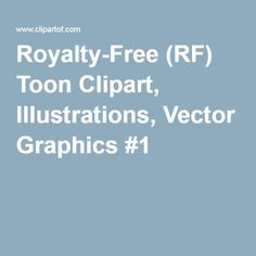 Royalty-Free (RF) Toon Clipart, Illustrations, Vector Graphics #1