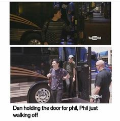 WAIT, WAIT, WAIT A SECOND. DAN SAID ONCE IN A VIDEO THAT HE WOULDN'T HOLD DOORS FOR MEN. OKAY OFC