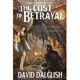 The Cost of Betrayal (The Half-Orcs, Book 2) (Kindle Edition)By David Dalglish
