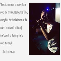 Aww. This quote is pretty sweet. Jon Foreman, Switchfoot.