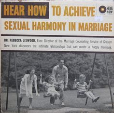 Hear How To Achieve Sexual Harmony In Marriage - Dr. Rebecca Liswood. 1961
