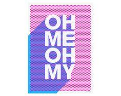 OH ME OH MY print by James Joyce