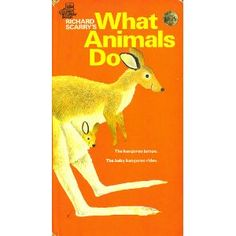 Richard Scarry's what animals do