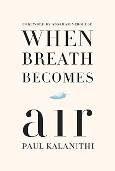 """""""A tureen of tragedy was best allotted by the spoonful."""" ― Paul Kalanithi, When Breath Becomes Air I can't say enough about this book. It was beautiful, brilliantly written and infinitely sad, but so profound and thought provoking. I think it should be on the curriculum of all medical related degrees. I will be recommending this book over and over to everyone I know. I know this will be """"My Best Book of 2016"""" already."""