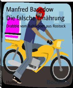 Manfred Basedow: Die falsche Ernährung