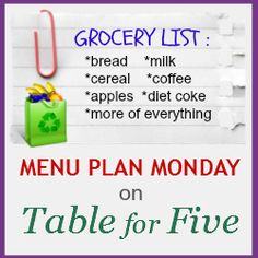 Menu Plan Monday post on Table for Five, five easy family friendly meal suggestions!