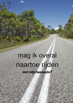 Mag je een grens over? Hoe zit het met onverharde wegen? Deze vragen en meer worden beantwoord op het blog van Sunny Cars.