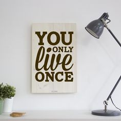 Cuadro De Madera Personalizable Woody You Only Live Once