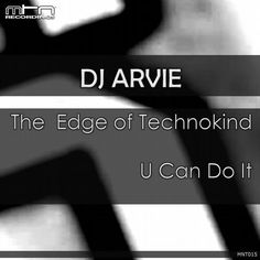 DJ Arvie — The Edge of Technokind [Monotoon Recordings] :: Beatport
