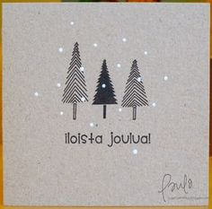 by Paula - Pammun P*skartelut: Pinspiraatiota Chrismas Cards, Christmas Mood, Christmas Cards To Make, Christmas Makes, Christmas Wishes, Xmas Cards, Diy Cards, Christmas Crafts, Christmas Decorations
