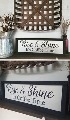 Rise and shine it's coffee time, wood sign, coffee sign, kitchen signs, coffee decor, rise and shine, coffee drinkers, framed farmhouse sign #coffeebar #woodsigns #homedecor #ad