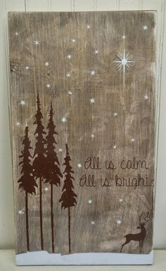 All is calm. All is bright. ~ Holiday Sign by ThePaintedSignCo on Etsy https://www.etsy.com/listing/253119227/all-is-calm-all-is-bright-holiday-sign